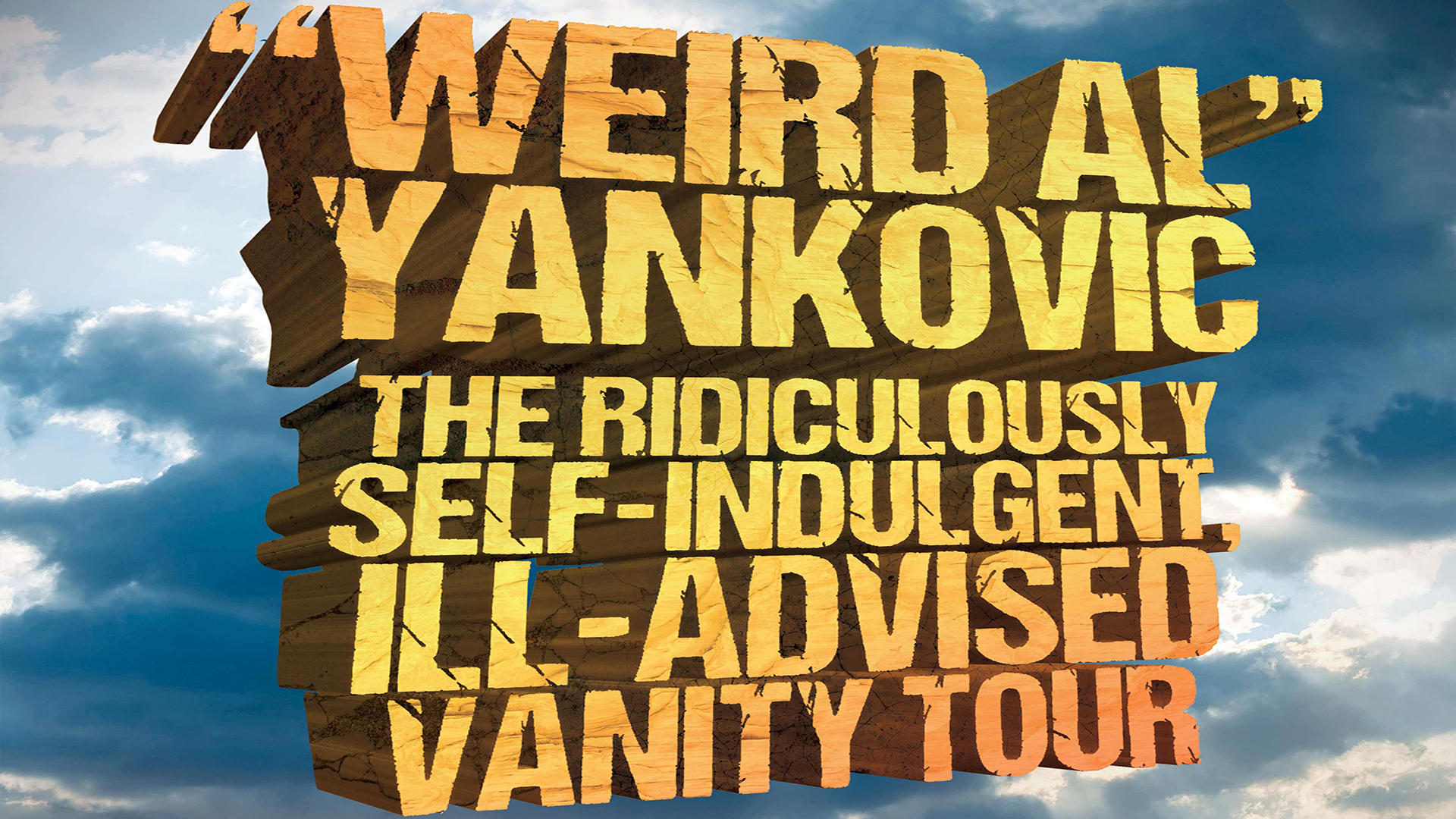 """Weird Al"" Yankovic: The Ill-Conceived Vanity Tour Compilation Edit"